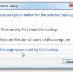 Restore files from a backup  (for Windows 7)